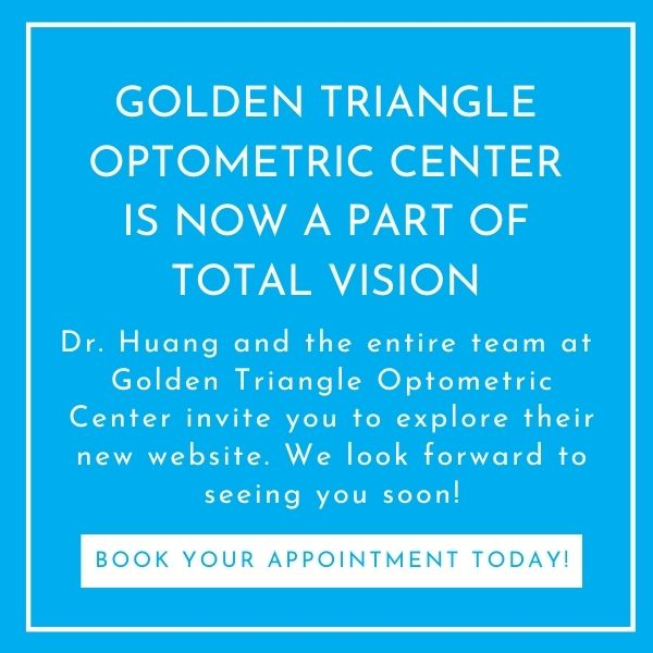 Golden Triangle Optometric Center is now part of Total Vision!